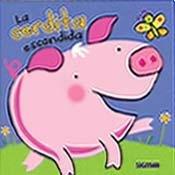 Read Online La cerdita escondida / The Hidden Piggy (Me asomo / I Peek) (Spanish Edition) ebook