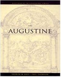 On Augustine (Philosopher (Wadsworth))