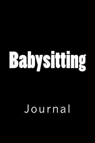 Babysitting: Journal Wild Pages Press