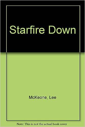 Starfire Down