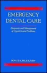 Emergency Dental Care: Diagnosis and Management of Urgent Dental ()