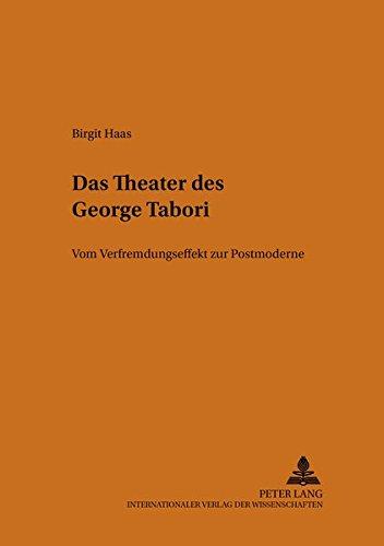 Das Theater DES George Tabori (Salzburger Studien Zum Europaischen Privatrecht,) por Birgit Haas