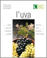 L'uva Da Tavola por Renzo Angelini Gratis