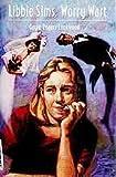Libbie Sims, Worry Wart, Gayle R. Lockwood, 0670848638