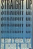 img - for Straight up;: The story of vertical flight book / textbook / text book