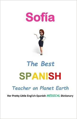 Buy Sofía, the Best Spanish Teacher on Planet Earth: Her
