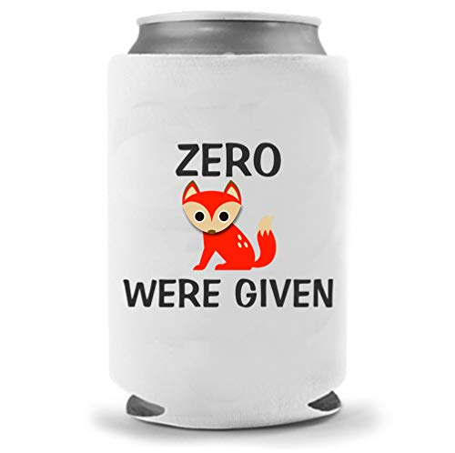 Zero Fox Given | Funny Novelty Can Cooler Coolie Huggie | Beer Beverage Holder - Beer Gifts Home - Quality Neoprene No Fade Can Cooler (1)