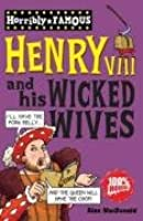 Henry VIII And His Wicked Wives (Horribly