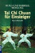 Tai Chi Chuan für Einsteiger: Ein Lehrbuch