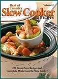 Best of Country Slow Cooker Recipes/[editor, Faithann Stoner], Faithann Stoner and Michelle Bretl, 0898215099