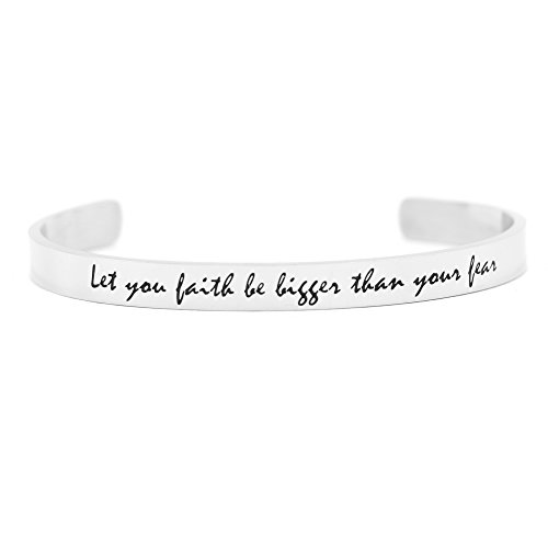 Cuff Bracelet Friends Personalized Bangle Handmade Stainless Steel Bangle Solid Silver Engraved Custom Inspirational Open Adjustable for Women Let Your Faith Be Bigger Than Your Fear (Upmarket Brands)