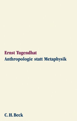 Anthropologie statt Metaphysik