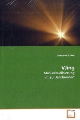 VJing: Musikvisualisierung im 20. Jahrhundert (German Edition) PDF