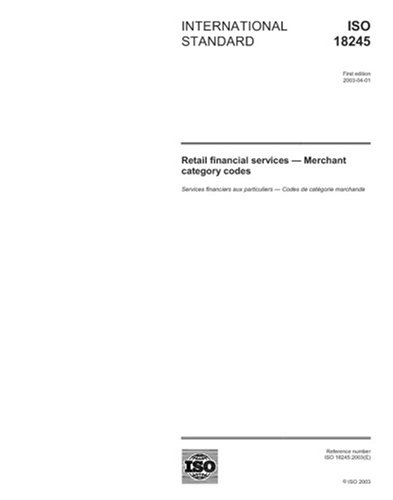 ISO 18245:2003, Retail financial services - Merchant category codes