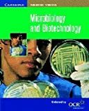Microbiology and Biotechnology, Susan Wells and Pauline Lowrie, 0521787238