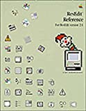 ResEdit Reference: For ResEdit Version 2.1