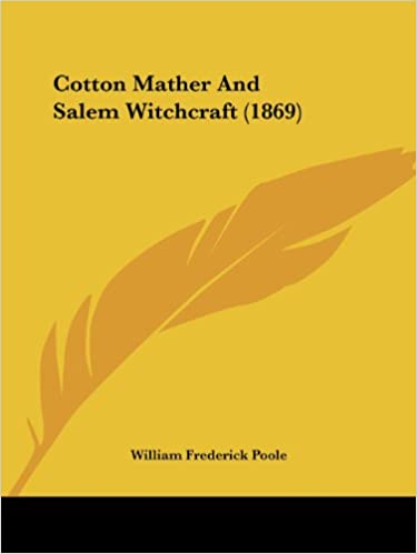 Book Cotton Mather And Salem Witchcraft (1869)