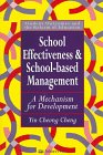 School Effectiveness and School-Based Management : A Mechanism for Development, Cheng, Yin-Cheong, 0750704586