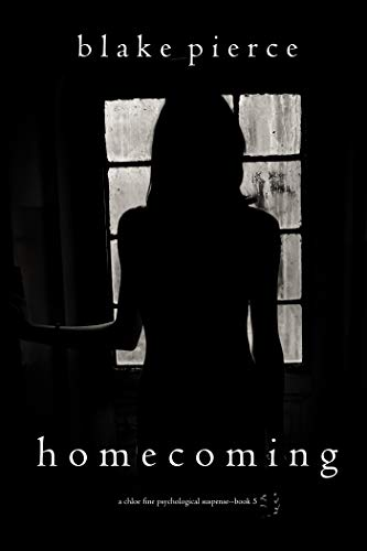 Homecoming (A Chloe Fine Psychological Suspense Mystery-Book 5) ()