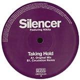 Silencer Ft Nikita / Taking Hold