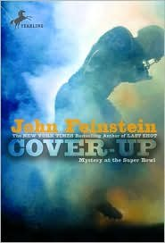 Cover Up  Mystery At The Super Bowl By John Feinstein