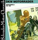 Schrader Motor-Chronik, Bd.56, DKW Motorräder, Vorkriegsmodelle 1922-39