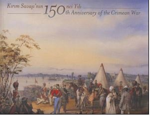 Kirim Savasi'nin 150. Yili / 150th Anniversary of the Crimean War