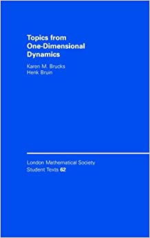 Topics from One-Dimensional Dynamics (London Mathematical Society Student Texts)