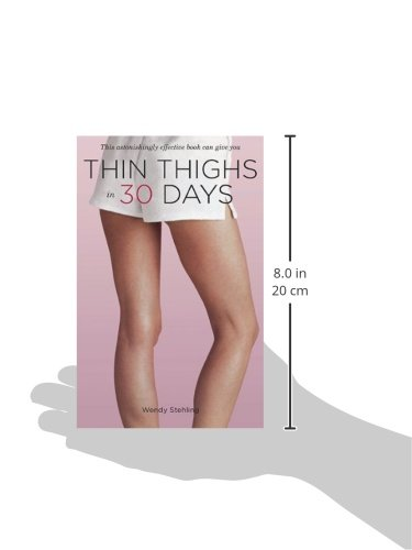 Thin thighs in 30 days wendy stehling 9781585427970 amazon books fandeluxe Gallery