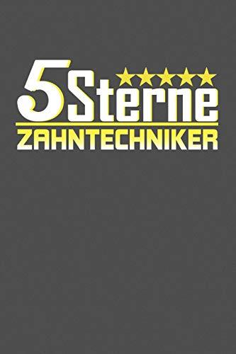 5 Sterne Zahntechniker: Gepunktetes Notizbuch mit 120 Seiten - 15x23cm (in etwa DIN A5) (German Edition) Erim Schönbauer