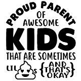 CCI Proud Parents of Awesome Kids Lil and That's Okay Funny Decal Vinyl Sticker Cars Trucks Vans Walls Laptop Black 6.5 x 5.75 in CCI2128