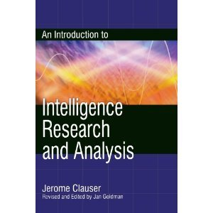 An Introduction to Intelligence Research and Analysis byGoldman PDF