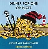 Dinner For One Op Platt !