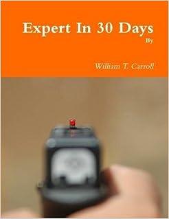 Expert In 30 Days William T Carroll Amazoncom Books