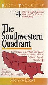 (The Southwestern Quadrant: Arizona, Arkansas, California, Colorado, Louisiana, Nevada, New Mexico, Oklahoma, Texas, and Utah)