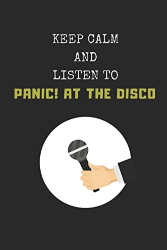 Keep Calm And Listen To Panic! At The Disco: Composition Note Book (Disco Sheet Music)
