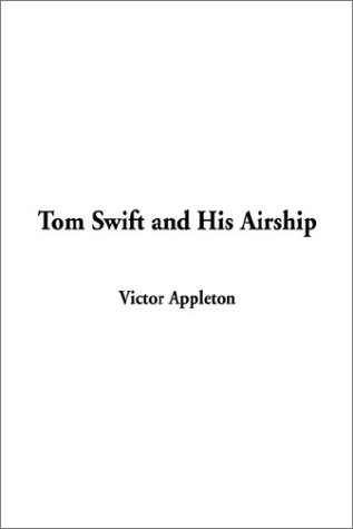Tom Swift and His Airship ebook