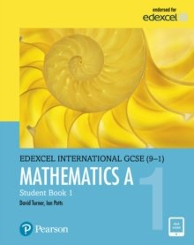Edexcel IGCSE Mathematics A (Student Book 1) (Edexcel International GCSE) by Turner, D A, Potts, I A, Waite, W R J, Hony, B V 1st (first) Edition (2009)