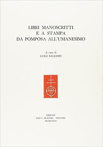 Amazonin Buy Libri Manoscritti E A Stampa Da Pomposa Allumanesimo