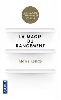La magie du rangement par Kondo
