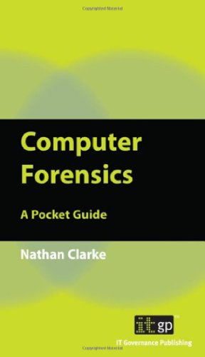 Computer Forensics: A Pocket Guide