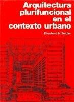 Descargar Libro Arquitectura Plurifuncional Eberhard H. Zeidler