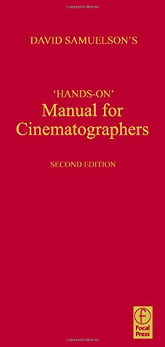Hands-on Manual for Cinematographers by Focal Press