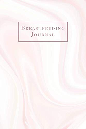 Breast Milk Storage Guide - Breastfeeding Journal: Pink Marble Newborn Baby Feeding and Diaper Tracker with Dot Grid Journaling Pages