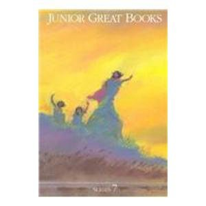Junior Great Books Series 7: Student Anthology