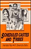 Scheduled Castes and Tribes : Socio-Economic Upliftment Programmes, Rao, Hemlata, 8170245664