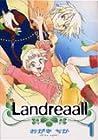 Landreaall ~37巻 (おがきちか)