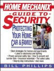 Home Mechanix Guide to Security, Bill Phillips, 0471588938