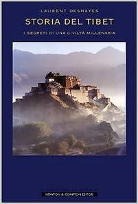 Risultati immagini per storia del tibet laurent deshayes
