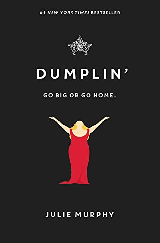 Dumplin Go Big Or Go Home